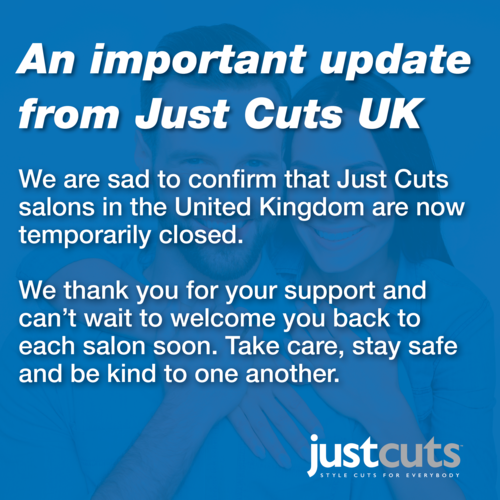 An important update from Just Cuts United Kingdom
